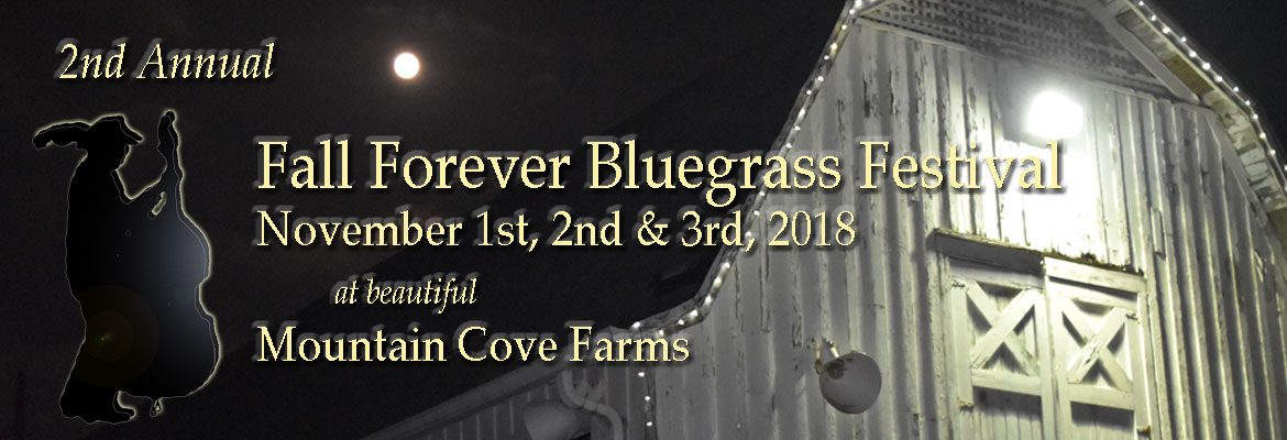 2nd Annual Fall Forever Bluegrass Festival!