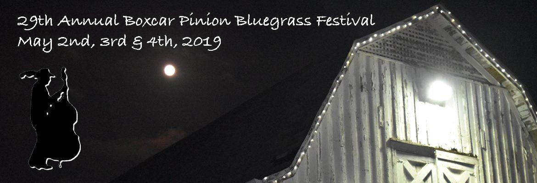 29th Annual Boxcar Pinion Bluegrass Festival!