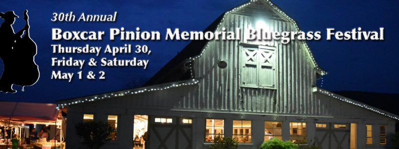 30th Annual Boxcar Pinion Memorial Bluegrass Festival
