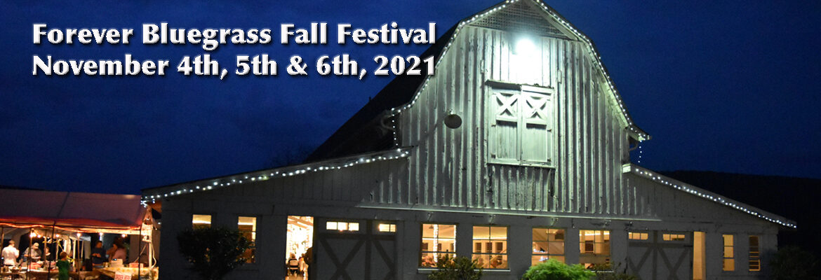 4th Annual Forever Bluegrass Fall Festival at the Show Barn